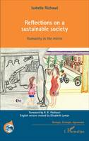 Reflections on a sustainable society, Humanity in the mirror