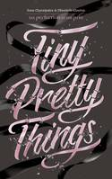 Tiny Pretty Things, 1 - La perfection a un prix