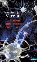 INVITATION AUX SCIENCES COGNITIVES