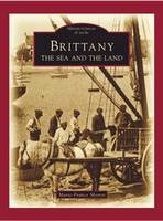 Brittany, the sea and the land