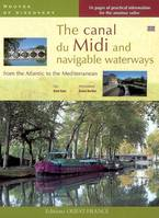 THE CANAL DU MIDI AND THE NAVIGABLE WATERWAYS