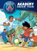 Paris Saint-Germain Academy Dream Team 02 - Paris do Brasil !