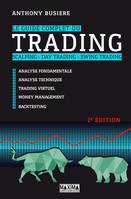 Le guide complet du trading - Scalping - Day trading - Swing trading