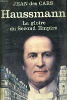 Hausmann, la gloire du Second Empire