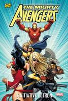 The mighty Avengers, MIGHTY AVENGERS T01, L'initiative ultron