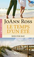 Shelter Bay, T2 : Le Temps d'un été