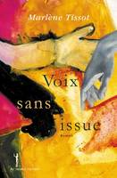 Voix sans issue
