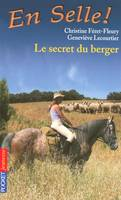 En selle !, 15, Le secret du berger - Christine FERET-FLEURY