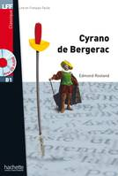 Cyrano de bergerac + CD audio MP3 (B1), Cyrano de bergerac + CD audio MP3 (B1)