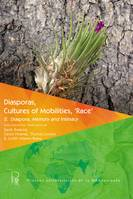 Diasporas, Cultures of Mobilities, 'Race' 2, Diaspora, Memory and Intimacy