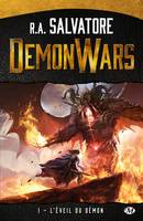 Demon wars, L'Éveil du démon, Demon Wars, T1