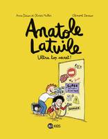 5, Anatole Latuile, Tome 05, Ultra-top secret !