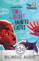 Tom et le secret du Haunted Castle - collection Tip Tongue - A1 découverte - dès 10 ans
