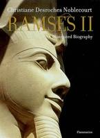 Ramses II, an illustrated biography