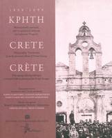 CRETE 1898-1899 (TRILINGUE GREC, FRANCAIS, ANGLAIS), Crète 1898-1899 : photographic testimonies from the personnel album of Prince George