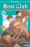 12, HOST CLUB T12, le lycée de la séduction
