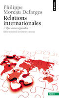 Relations internationales, Relations internationales / Questions régionales / Essais, 1, Questions régionales