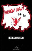 BISON RAVI ET LE SCORPION ROUGE