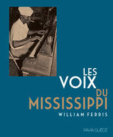 Les voix du Mississippi (CD + DVD inclus)