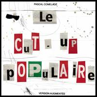 Le Cut-up Populaire