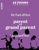 De l'art d'être parent et grand-parent