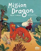 Mission dragon - trésor à bâbord