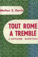 Tout rome a tremble(l'affaire montesi)