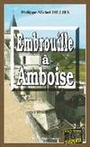 Embrouille a amboise