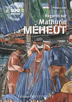 Regards sur Mathurin Méheut