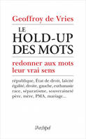 Le hold-up des mots