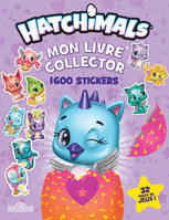 Hatchimals - Mon livre collector 1 600 stickers