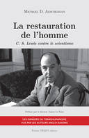 La restauration de l'homme, C. S. Lewis contre le scientisme