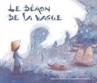 Le démon de la vague - Christine FERET-FLEURY