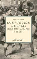 L'Invention de Paris : des bas-fonds au Gai Paris, 10 textes issus des collections de la BnF