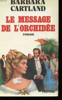 Le message de l'orchidée, roman