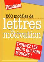 200 MODELES DE LETTRES DE MOTIVATION