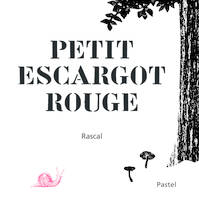 LE PETIT ESCARGOT ROUGE