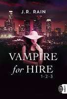 Vampire for hire / la trilogie