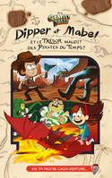 GRAVITY FALLS - Dipper et Mabel et le trésor maudit des pirates du temps ! - Version VIS L'AVENTURE