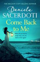 Come Back to Me (Seal Island 3), The heartbreaking new love story from the million-copy-selling author