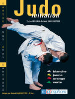Judo initiation, Ceinture blanche, jaune, orange, verte