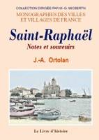 Saint-Raphaël. notes et souvenirs, notes et souvenirs