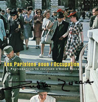 Les Parisiens sous l'Occupation, Photographies en couleurs d'André Zucca