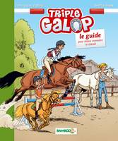 Triple galop - guide