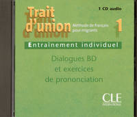 Trait d'union 1 - Niveau A1 - CD audio individuel