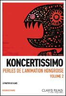 DVD - Koncertissiomo. Animation hongroise. Volume 2