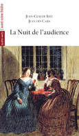 La nuit de l'audience