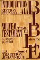 3, Introduction critique au Nouveau Testament, Introduction à la Bible...