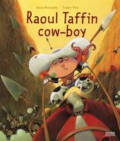 Raoul taffin cow-boy - Frédéric PILLOT