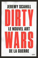 Le nouvel art de la guerre / Dirty wars